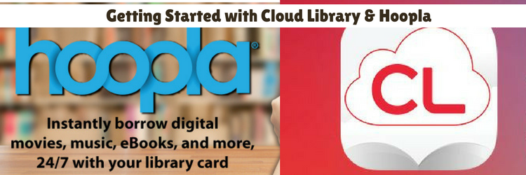 Getting Started with Cloud Library & hoopla